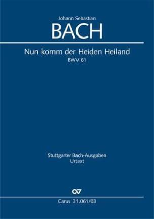 Jean-Sébastien Bach - Cantate 61 Nun komm, der Heiden Heiland I - Partition - di-arezzo.fr