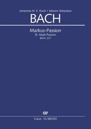 Jean-Sébastien Bach - Markus-Passion BWV 247 - Partition - di-arezzo.fr