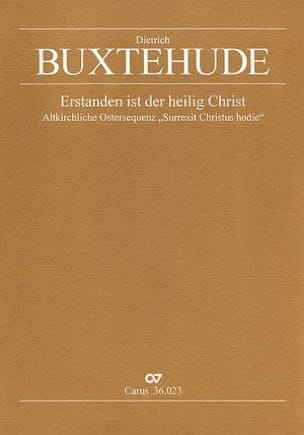 Dietrich Buxtehude - Erstanden Ist Der Heilig Christ Buxwv 99 - Partition - di-arezzo.fr