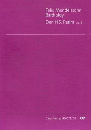 Der 115. Psalm . MWV A 9. Choeur - MENDELSSOHN - laflutedepan.com