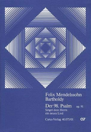 MENDELSSOHN - Der 98. Psalm Op. 91 Mwv A 23 - Partition - di-arezzo.fr