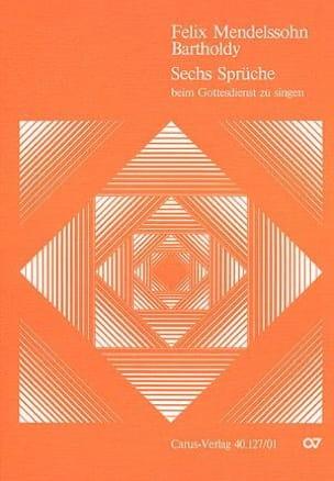MENDELSSOHN - 6 Sprüche Für Doppelchor Opus 79 - Partition - di-arezzo.fr