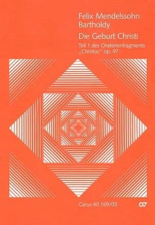 Christus Partie 1: Die Geburt Christi Op. 97 MWV A 26 - laflutedepan.com