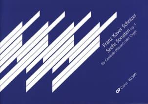Franz Xaver Schnizer - 6 Sonates Opus 1 - Partition - di-arezzo.fr