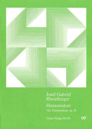Humoresken Op. 28 - Joseph G von Rheinberger - laflutedepan.com