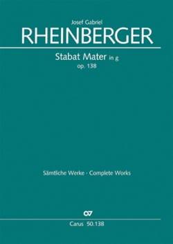 Josef Gabriel Rheinberger - Stabat Mater En Sol Mineur Opus 138. Choeur seul - Partition - di-arezzo.fr