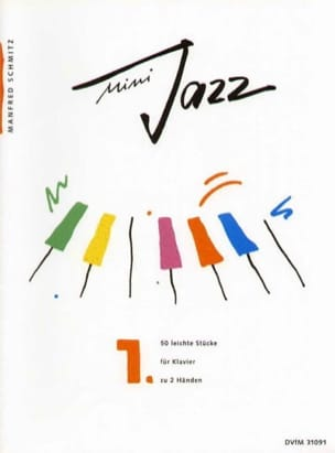 Mini Jazz. Band 1 Manfred Schmitz Partition Piano - laflutedepan