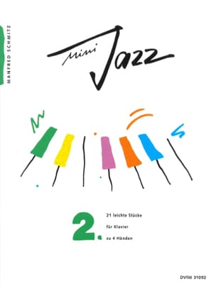 Manfred Schmitz - Mini Jazz. Band 2. 4 Mains - Partition - di-arezzo.fr