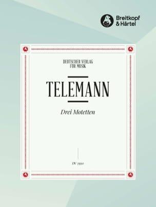 Georg Philipp Telemann - 3 Motetten - 3 motets - Partition - di-arezzo.fr