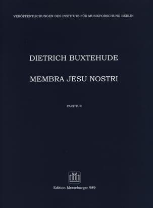 Dietrich Buxtehude - Membra Jesu Nostri. Conducteur - Partition - di-arezzo.fr