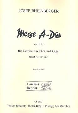 Joseph G von Rheinberger - Messe A-Dur A-Dur Opus 126b - Partition - di-arezzo.fr