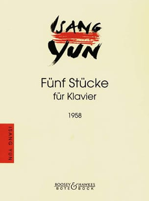 Isang Yun - 5 Stücke 1958 - Sheet Music - di-arezzo.co.uk