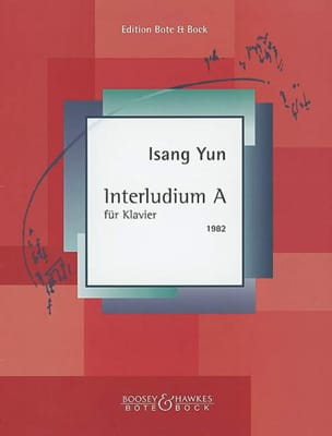 Isang Yun - Interludium A (1982) - Partition - di-arezzo.fr