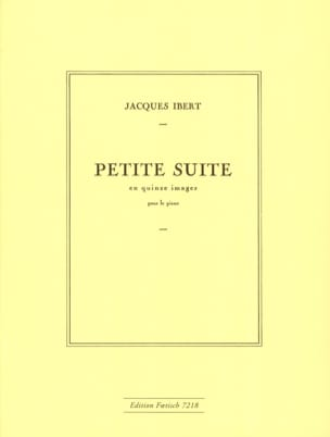 Jacques Ibert - Small suite in 15 images - Sheet Music - di-arezzo.co.uk