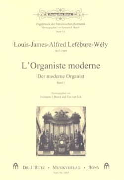 Louis-James-Alfred Lefébure-Welly - L'organiste Moderne, Volume 1 - Partition - di-arezzo.fr