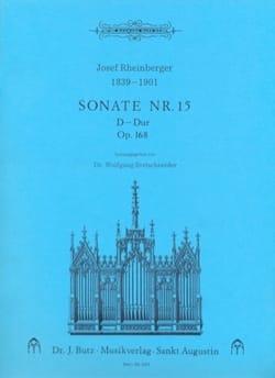 Josef Gabriel Rheinberger - Sonate N° 15 Op. 168 - Partition - di-arezzo.fr