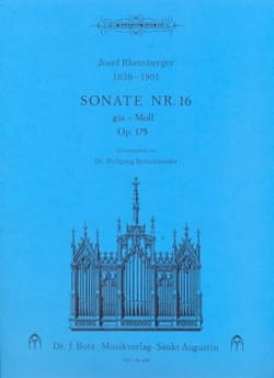 Josef Gabriel Rheinberger - Sonate N° 16 Op. 175 - Partition - di-arezzo.fr
