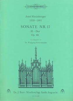 Josef Gabriel Rheinberger - Sonate N° 17 Op. 181 - Partition - di-arezzo.fr