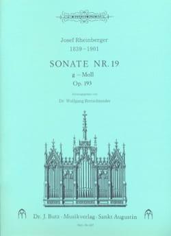 Josef Gabriel Rheinberger - Sonate N° 19 Op. 193 - Partition - di-arezzo.fr