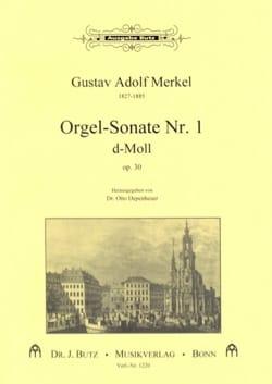 Gustav Merkel - Sonate Nr. 1 D-Moll Op. 30 - Partition - di-arezzo.fr