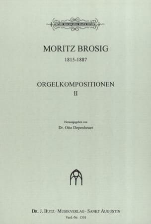 Moritz Brosig - Orgelkompositionen, Bd 2 - Partition - di-arezzo.fr
