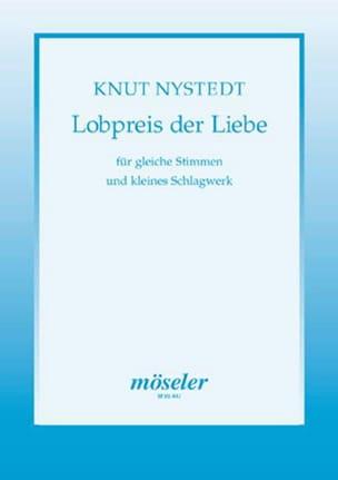 Lobpreis der Liebe Opus 72 - Knut Nystedt - laflutedepan.com