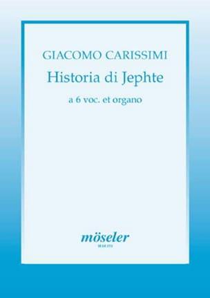 Historia di Jephte Giacomo Carissimi Partition Chœur - laflutedepan