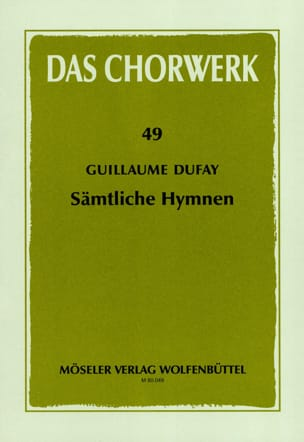 Guillaume Dufay - Sämtliche Hymnen - Sheet Music - di-arezzo.co.uk