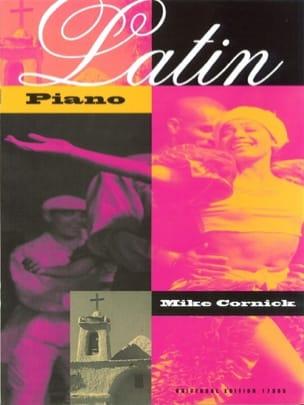 Mike Cornick - Latin Piano - Partition - di-arezzo.fr