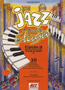 Jazz A Tous les Etages. Cycle 3 Vol 1 - Pizon - laflutedepan.com