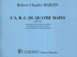 Robert-Charles Martin - ABC of 4 Hands Opus 123 - Sheet Music - di-arezzo.co.uk