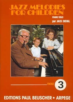 Jazz Melodies For Children - Volume 3 - Jack Dieval - laflutedepan.com