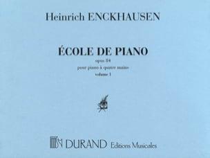 Heinrich Enckhausen - Ecole Du Piano 4 Mains Opus 84 Volume 1 - Partition - di-arezzo.fr