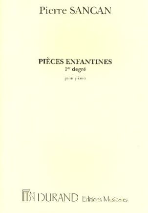 Pierre Sancan - Children's Pieces 1st Degree - Sheet Music - di-arezzo.co.uk