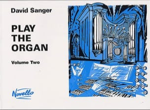 Play The Organ - Volume 2 Sanger Partition Orgue - laflutedepan