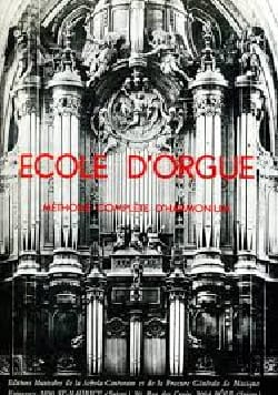 Ecole D'orgue Volume 1 Louis Raffy Partition Orgue - laflutedepan