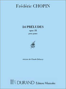 CHOPIN - 24 Préludes Opus 28 - Partition - di-arezzo.fr