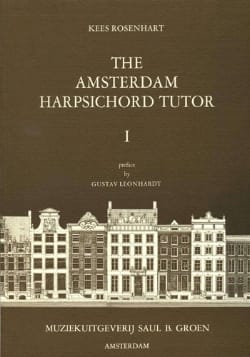 Rosenhart - The Amsterdam Harpsichord Tutor Volume 1 - Partition - di-arezzo.fr
