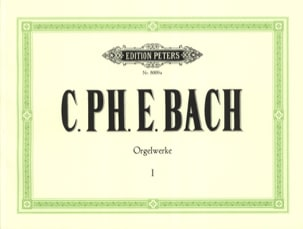 Carl-Philipp Emanuel Bach - The work of Organ Volume 1 - Sheet Music - di-arezzo.co.uk