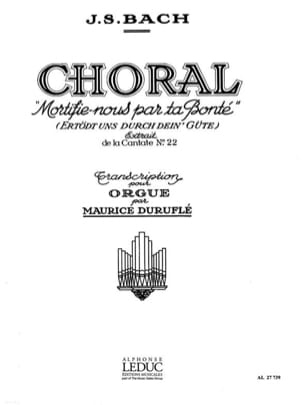 Bach Jean-Sébastien / Duruflé Maurice - Choral Mortified Us By Your Goodness Cantate 22 - Sheet Music - di-arezzo.com