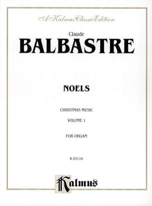 Noëls Volume 1 Claude-Bénigne Balbastre Partition Orgue - laflutedepan
