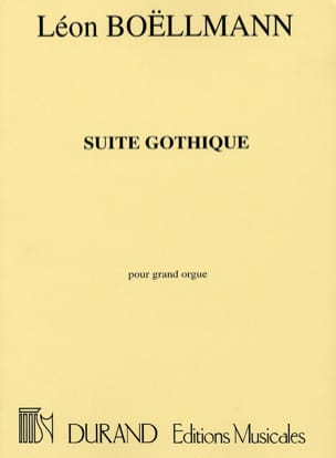 Léon Boëllmann - Gothic Suite Opus 25 - Sheet Music - di-arezzo.co.uk