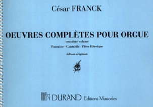 César Franck - Complete works for organ. Volume 3 - Sheet Music - di-arezzo.co.uk