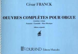 César Franck - Oeuvres complètes pour orgue - Volume 3 - Partition - di-arezzo.fr