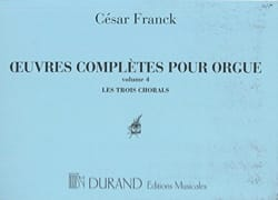 César Franck - Complete Works for Organ - Volume 4 - Partition - di-arezzo.co.uk