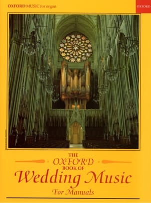 Oxford Book Of Wedding Music For Manuals - Partition - di-arezzo.fr