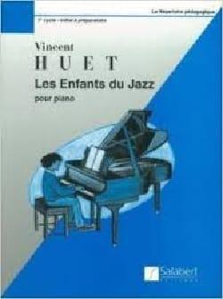 Les Enfants Du Jazz - Vincent Huet - Partition - laflutedepan.com