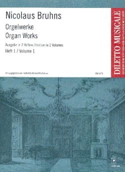 Nicolaus Bruhns - L'oeuvre D'orgue Volume 1 - Partition - di-arezzo.fr