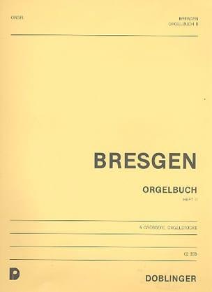 Livre D' Orgue - Volume 2 Cesar Bresgen Partition Orgue - laflutedepan