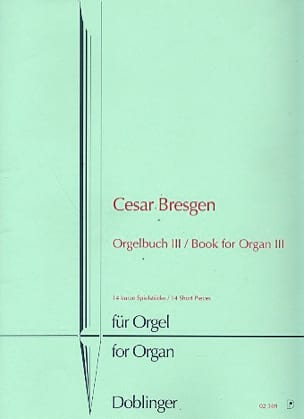 Cesar Bresgen - Livre D'orgue Vol 3 - Partition - di-arezzo.fr